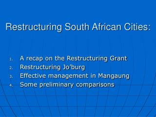Restructuring South African Cities: