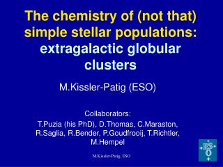 The chemistry of (not that) simple stellar populations: extragalactic globular clusters