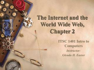 The Internet and the World Wide Web, Chapter 2