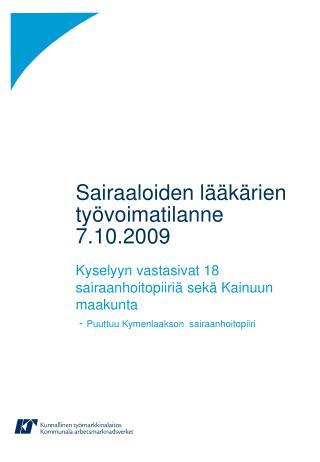 Sairaaloiden lääkärien työvoimatilanne 7.10.2009