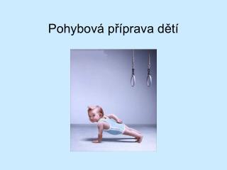 Pohybová příprava dětí