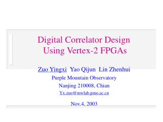 Digital Correlator Design  Using Vertex-2 FPGAs