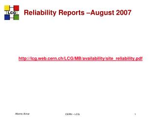 Reliability Reports –August 2007