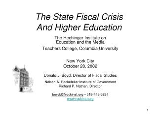The State Fiscal Crisis And Higher Education