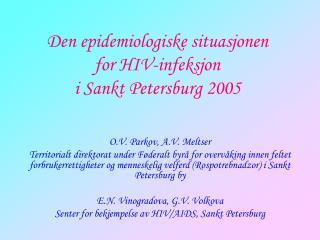Den epidemiologiske situasjonen for HIV-infeksjon i Sankt Petersburg 2005