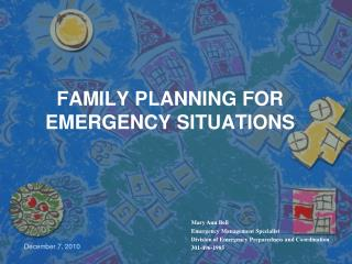 FAMILY PLANNING FOR EMERGENCY SITUATIONS