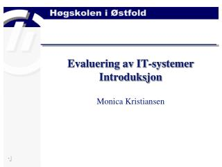 Evaluering av IT-systemer Introduksjon
