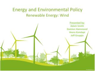 Energy  and  Environmental  Policy Renewable Energy : Wind