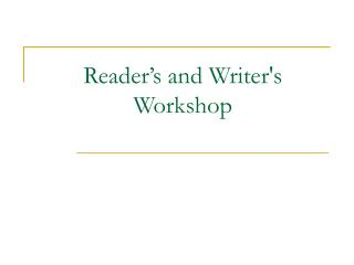 Reader s and Writers Workshop