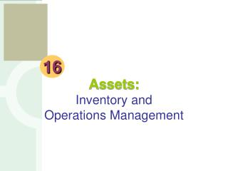Assets: Inventory and Operations Management
