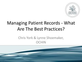 Managing Patient Records - What Are The Best Practices?