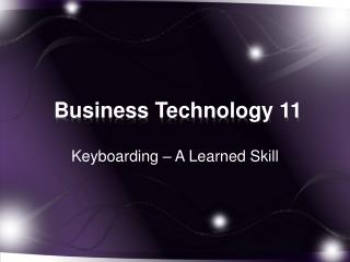 Business Technology 11