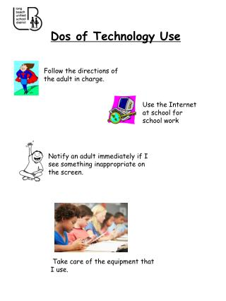 Dos of Technology Use