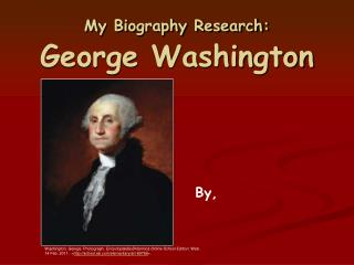 My Biography Research: George Washington
