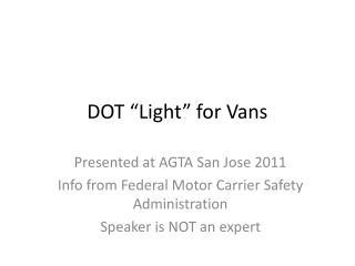 """DOT """"Light"""" for Vans"""