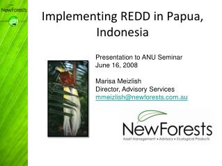 Implementing REDD in Papua, Indonesia