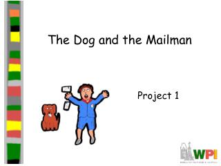 The Dog and the Mailman