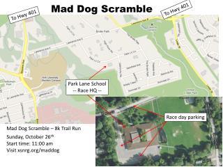 Mad Dog Scramble
