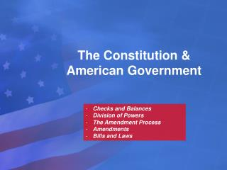 The Constitution & American Government