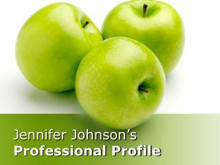 Jennifer Johnson's Professional Profile