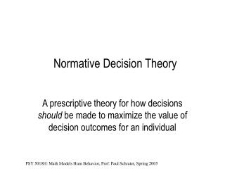 Normative Decision Theory