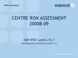CENTRE RISK ASSESSMENT 20008-09