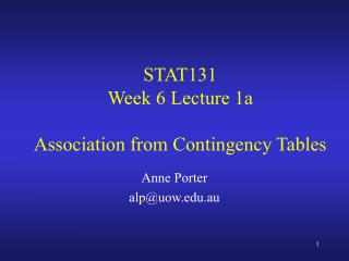 STAT131 Week 6 Lecture 1a  Association from Contingency Tables