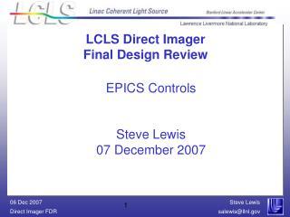 EPICS Controls Steve Lewis 07 December 2007