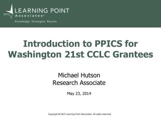 Introduction to PPICS for Washington 21st CCLC Grantees