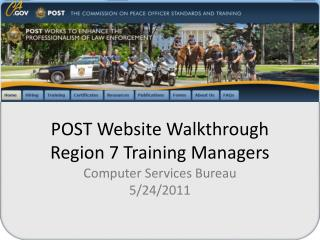 POST Website Walkthrough Region 7 Training Managers