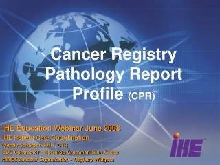 Cancer Registry Pathology Report Profile  (CPR)