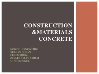 CONSTRUCTION &MATERIALS  CONCRETE