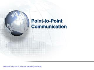 Point-to-Point Communication