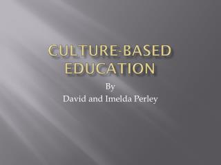 Culture-Based Education
