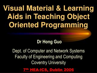 Visual Material & Learning Aids in Teaching Object Oriented Programming