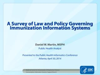 A Survey of Law and Policy Governing Immunization Information Systems