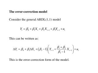 The error-correction model Consider the general ARDL(1,1) model