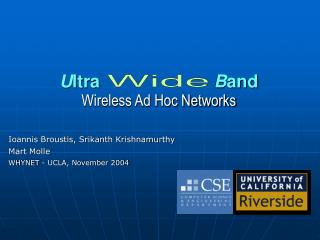 U ltra                        B and Wireless Ad Hoc Networks