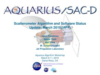 Scatterometer Algorithm and Software Status Update: March 2010 (APF)
