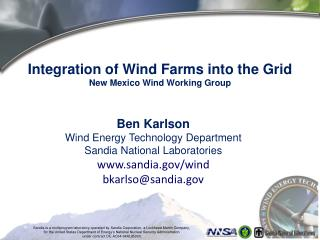 Integration of Wind Farms into the Grid New Mexico Wind Working Group