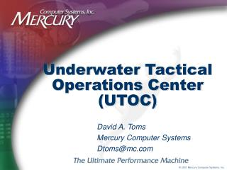 Underwater Tactical Operations Center (UTOC)