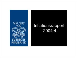 Inflationsrapport 2004:4