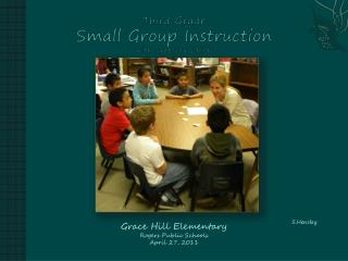 Third Grade Small Group Instruction with Gretchen Childs