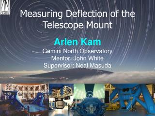 Measuring Deflection of the Telescope Mount