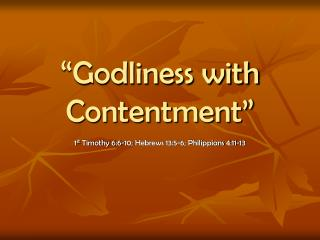 """Godliness with Contentment"""