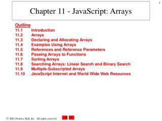 Chapter 11 - JavaScript: Arrays
