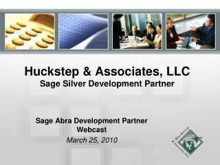Huckstep & Associates, LLC Sage Silver Development Partner