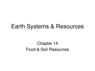 Earth Systems & Resources