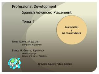 Professional Development 	Spanish Advanced Placement Tema  1