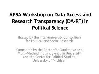 APSA Workshop on Data Access and Research Transparency (DA-RT ) in Political Science